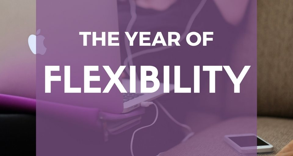 the-year-of-flexibility