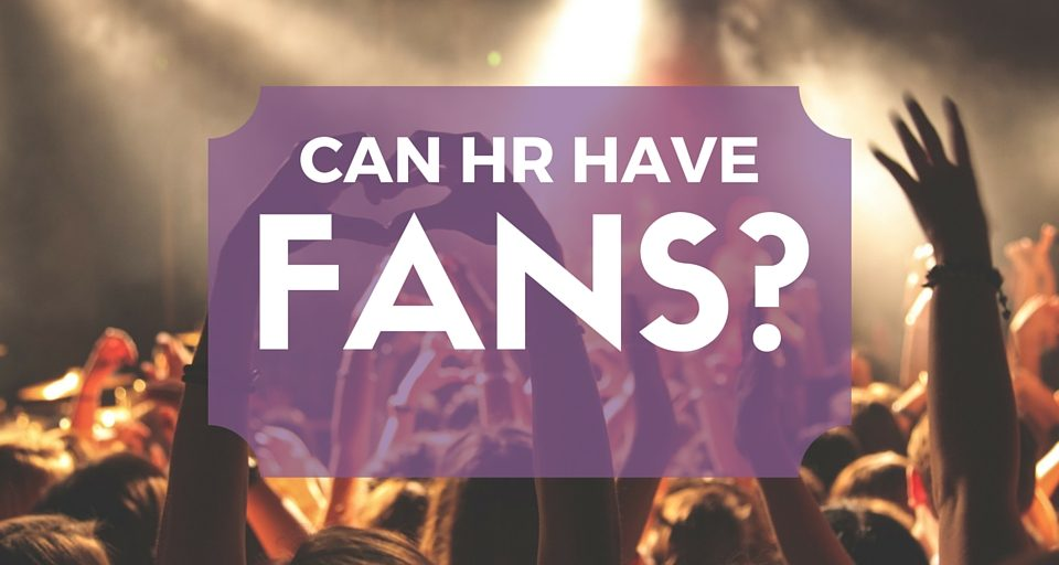 Can HR Have Fans