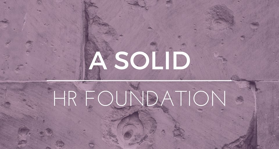 A Solid HR Foundation