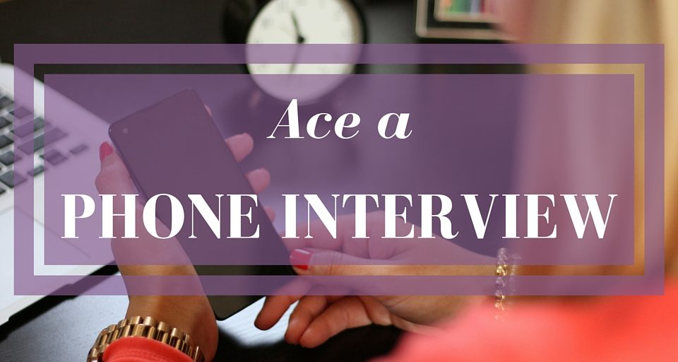 Ace a Phone Interview