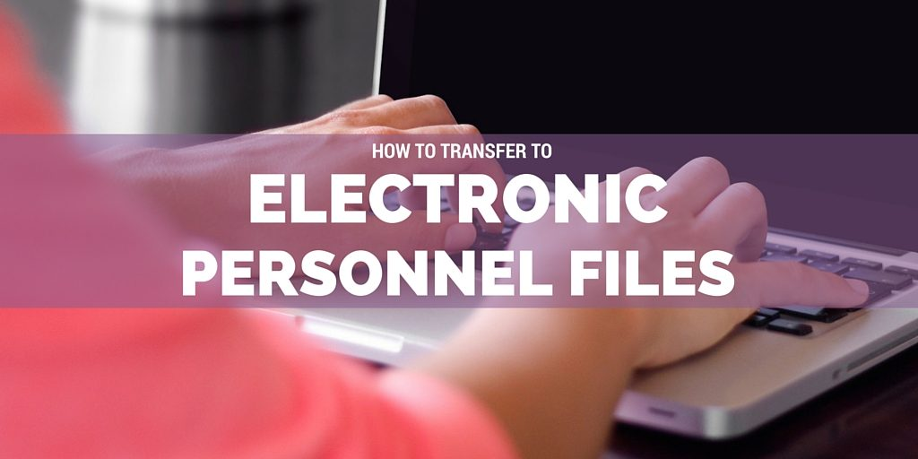 How To Transfer To Electronic Personnel Files Purple Ink
