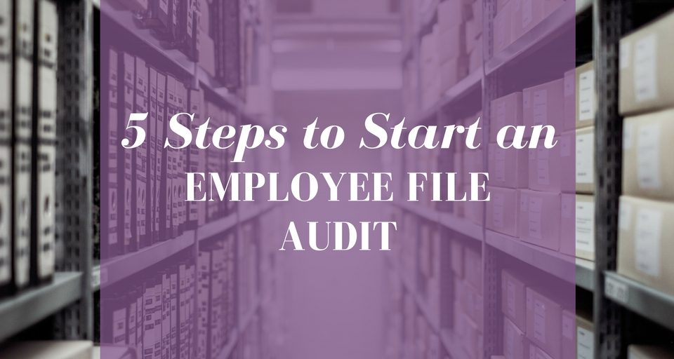 5-steps-to-start-an-employee-file-audit