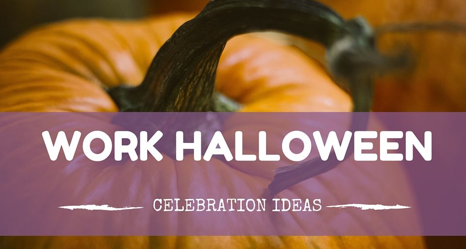 Work Halloween Celebration Ideas