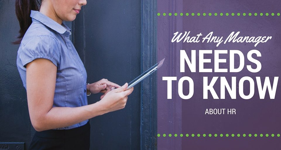 What Any Manager Needs to Know About HR
