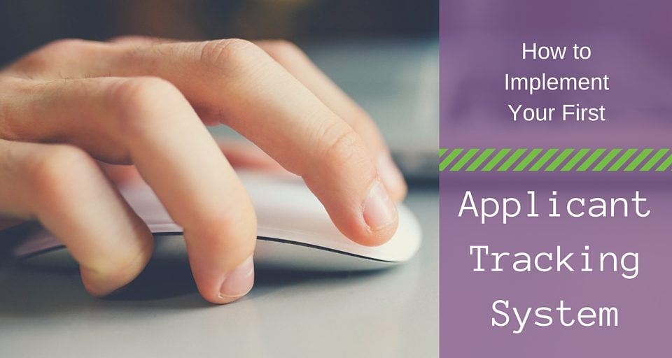 How to Implement Your First Applicant Tracking System