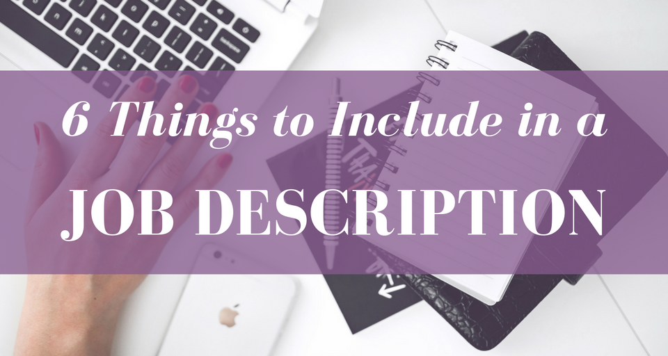 6-things-to-include-in-a-job-description