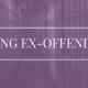 HIRING EX-OFFENDERS