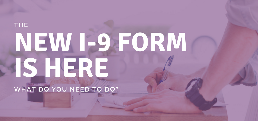 The New I-9 Form Is Here