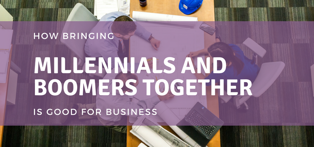 How Bringing Millennials and Boomers Together Is Good for Business
