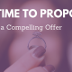 It's Time to Propose